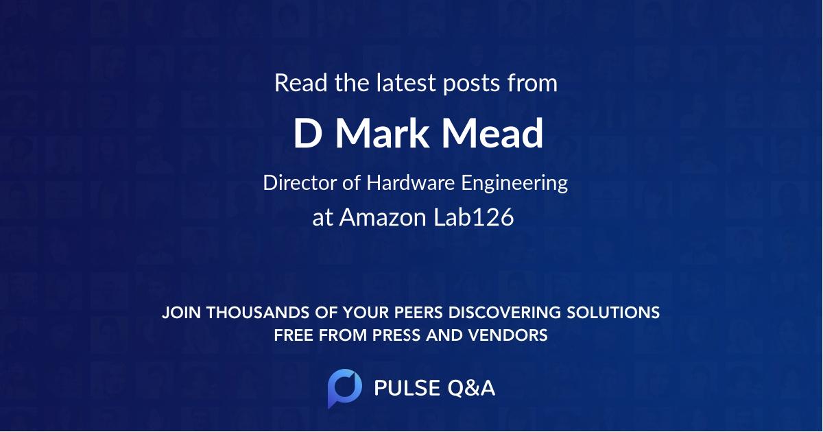 D. Mark Mead