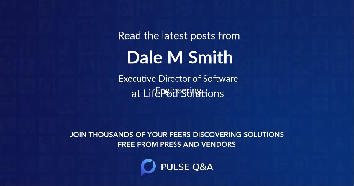 Dale M. Smith