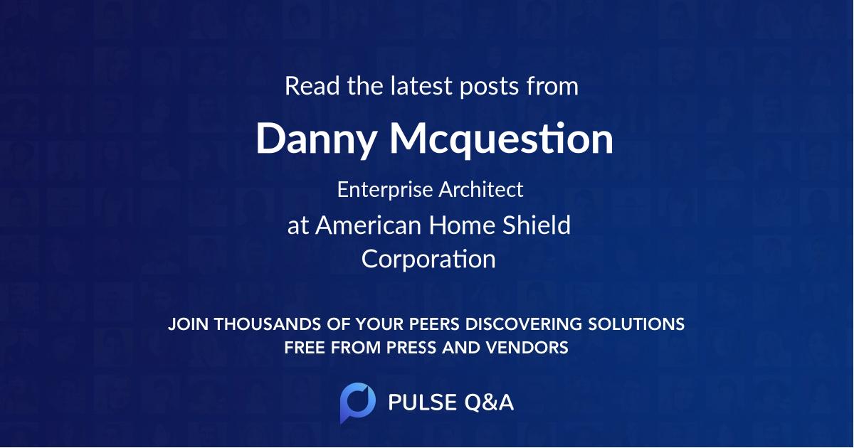 Danny Mcquestion