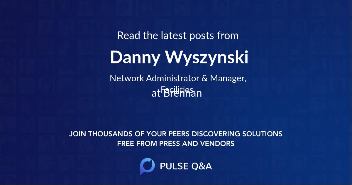 Danny Wyszynski
