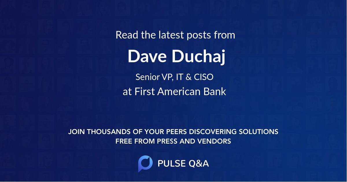 Dave Duchaj