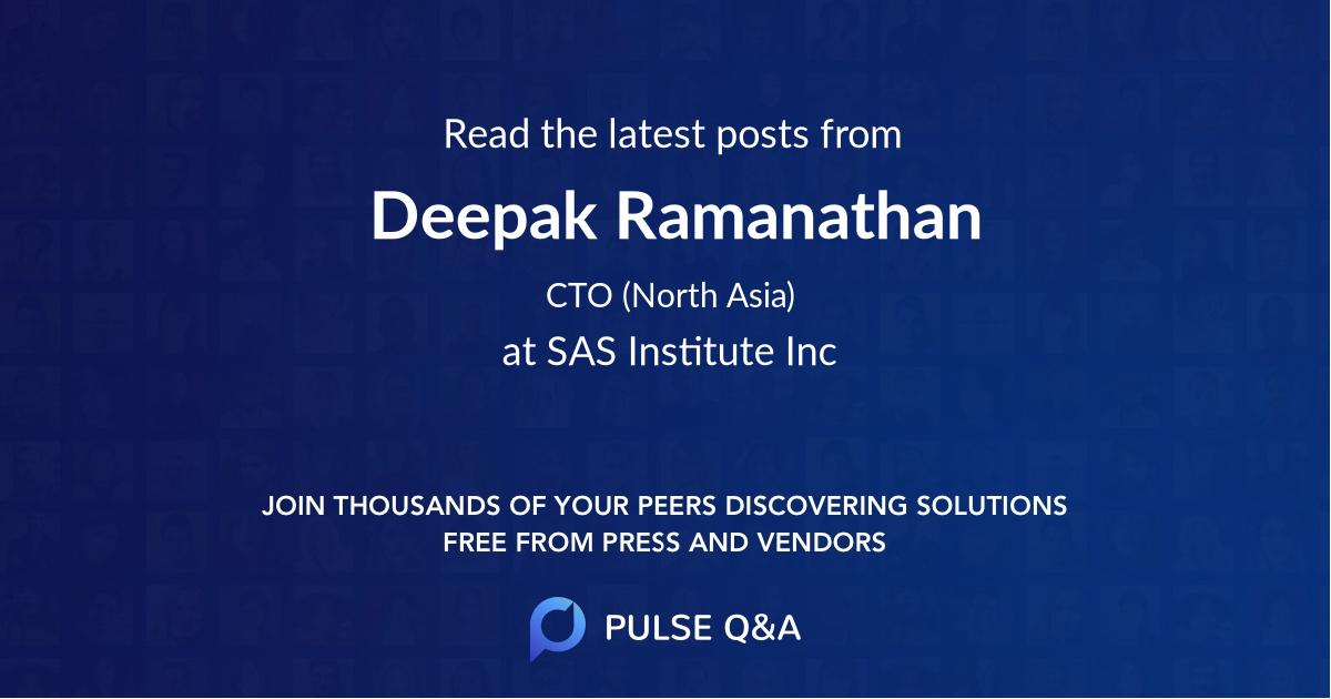 Deepak Ramanathan