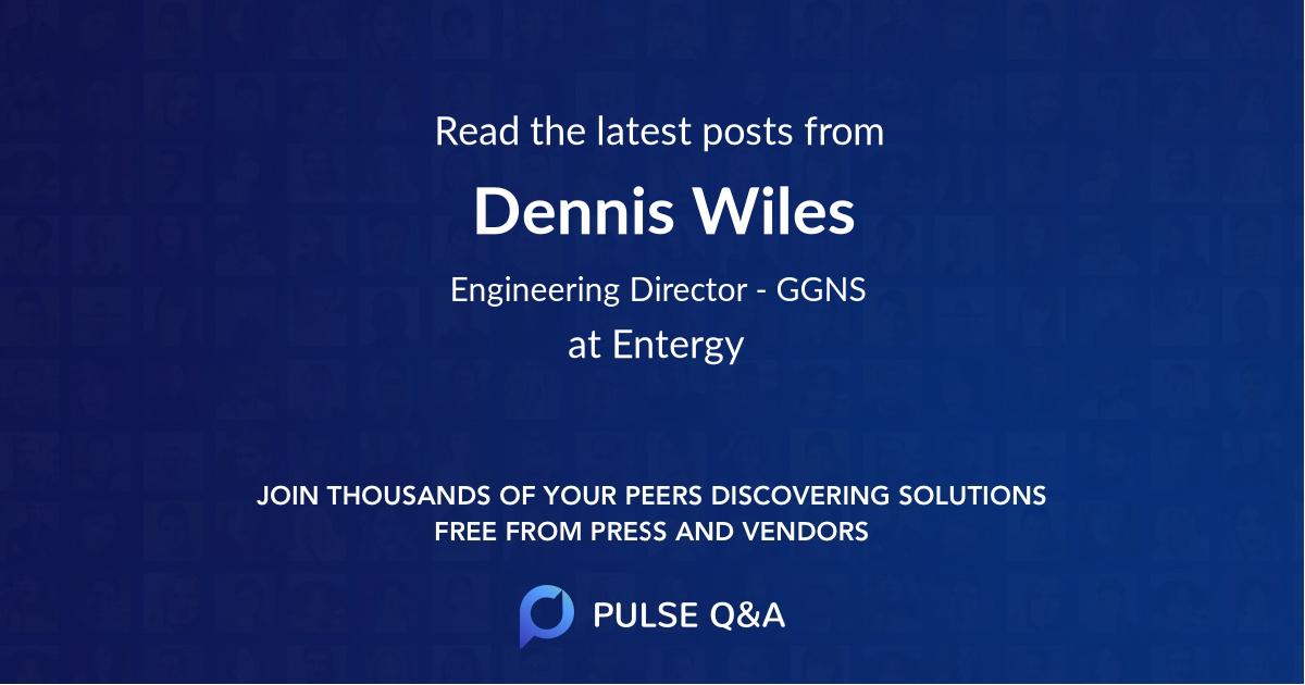 Dennis Wiles
