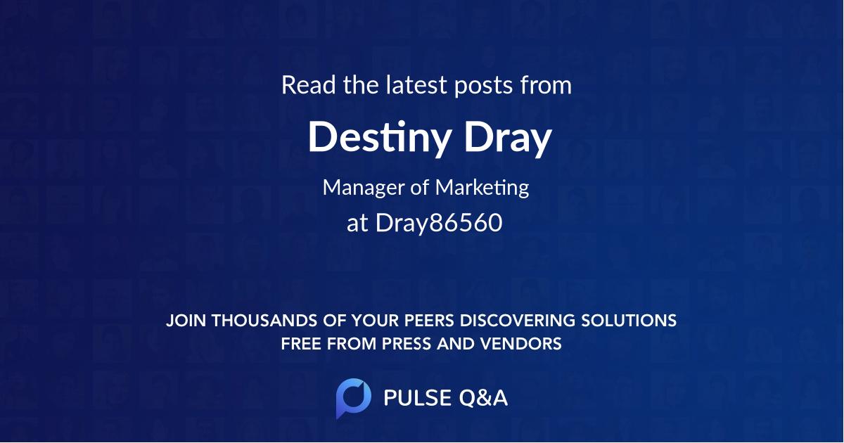 Destiny Dray