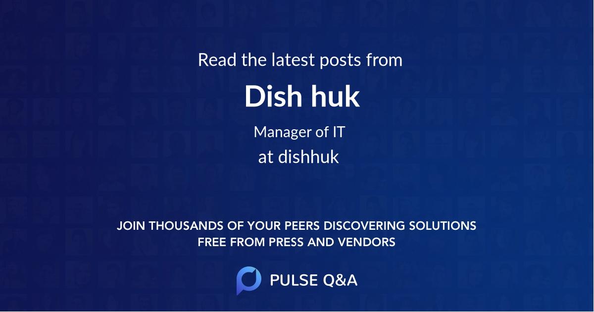 Dish huk