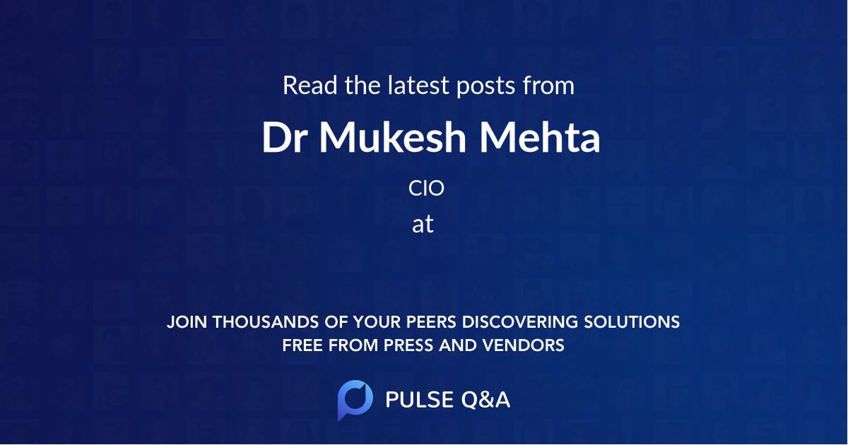 Dr Mukesh Mehta