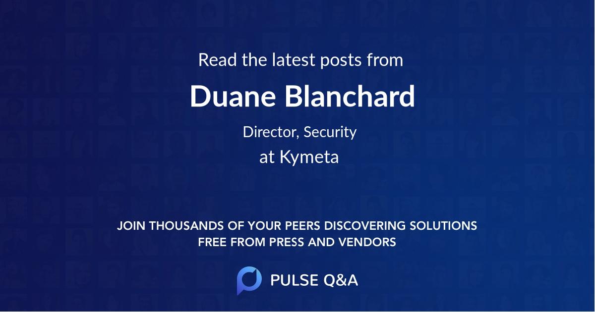 Duane Blanchard