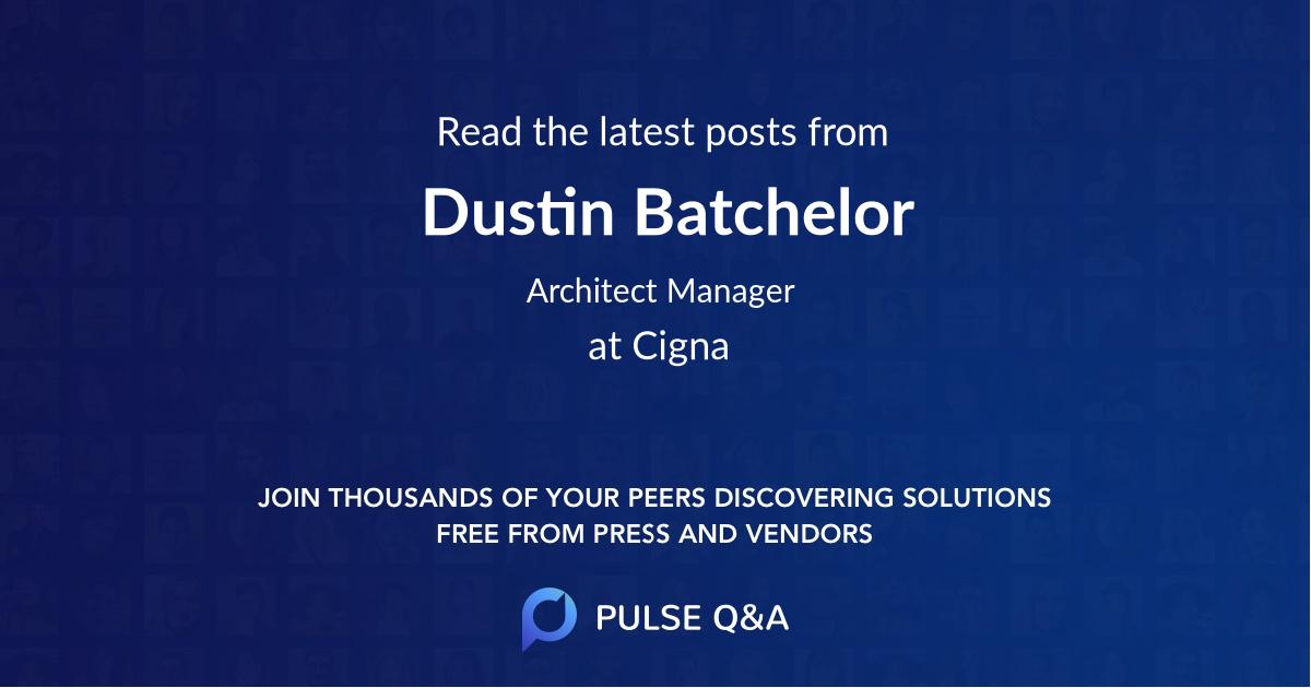 Dustin Batchelor