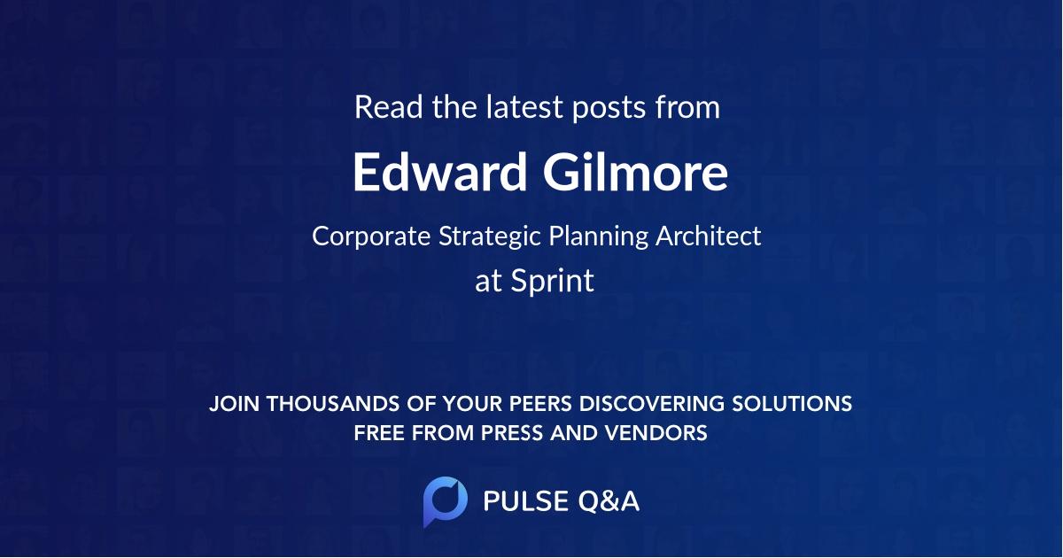 Edward Gilmore