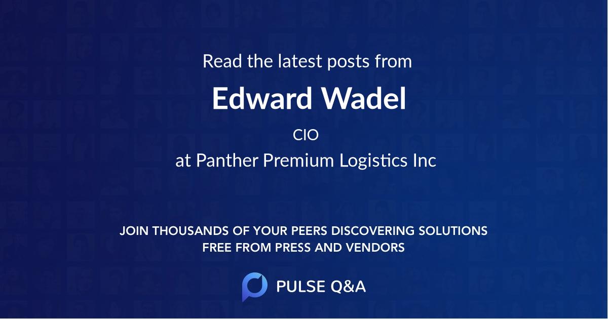 Edward Wadel