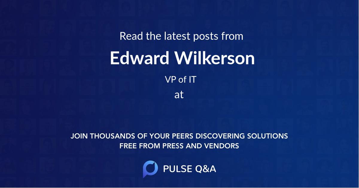 Edward Wilkerson
