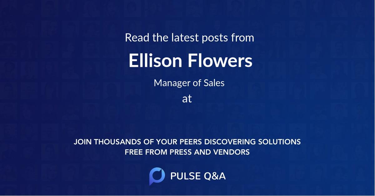 Ellison Flowers