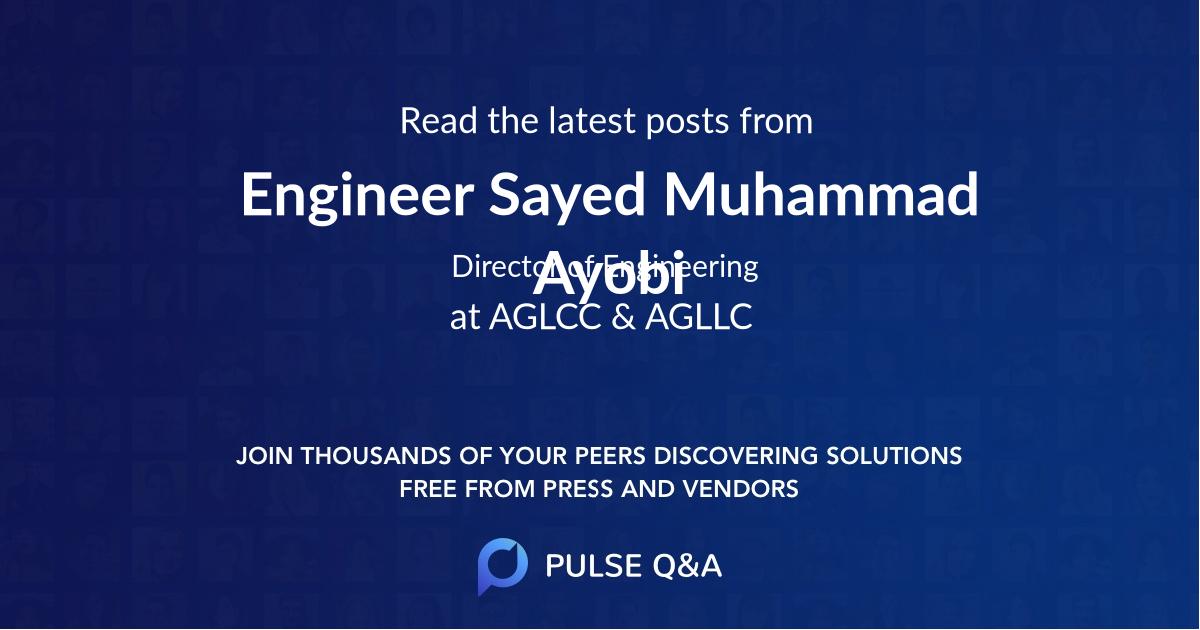 Engineer Sayed Muhammad Ayobi