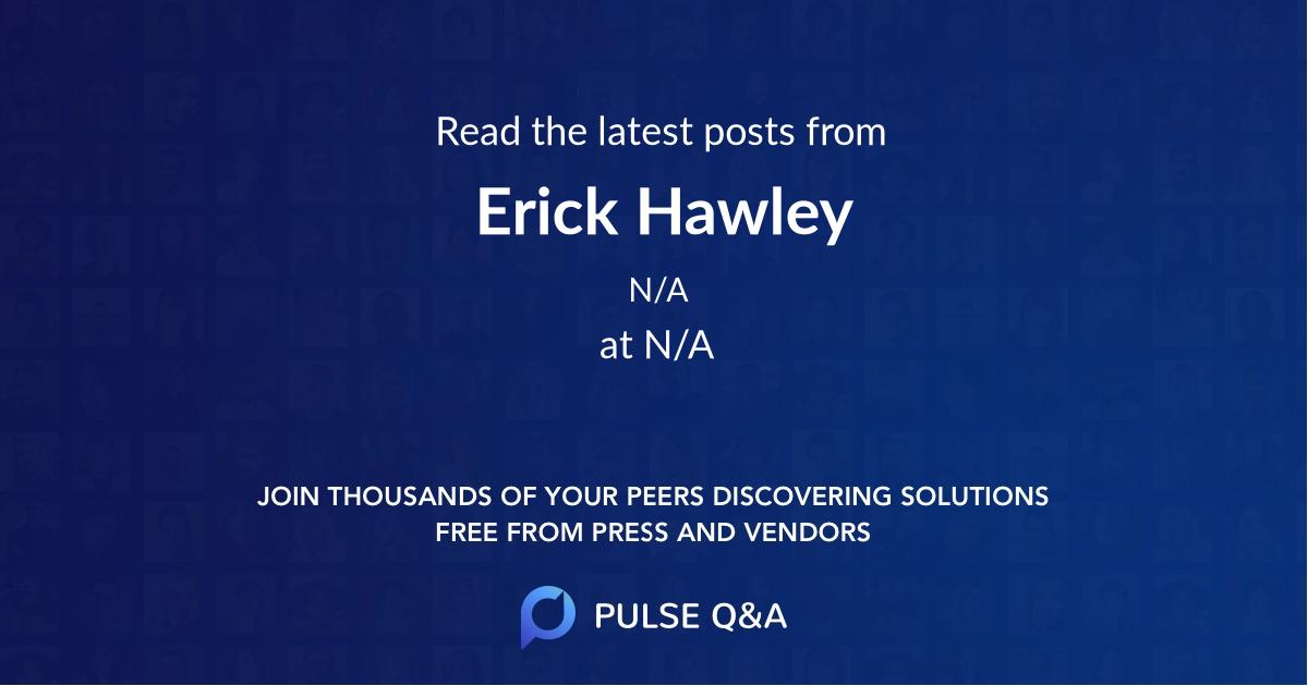 Erick Hawley