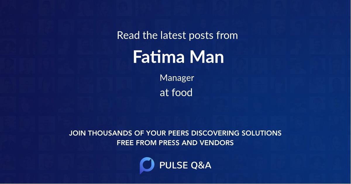 Fatima Man