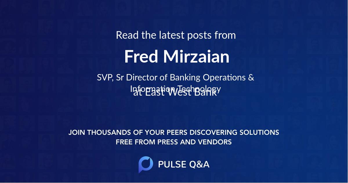 Fred Mirzaian