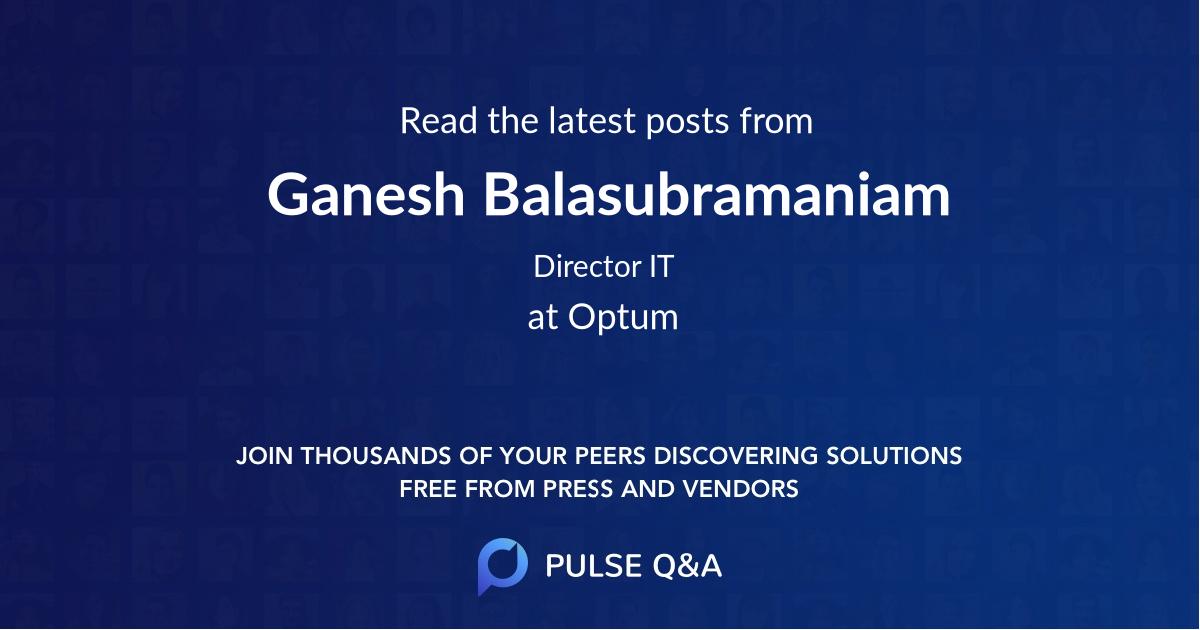 Ganesh Balasubramaniam