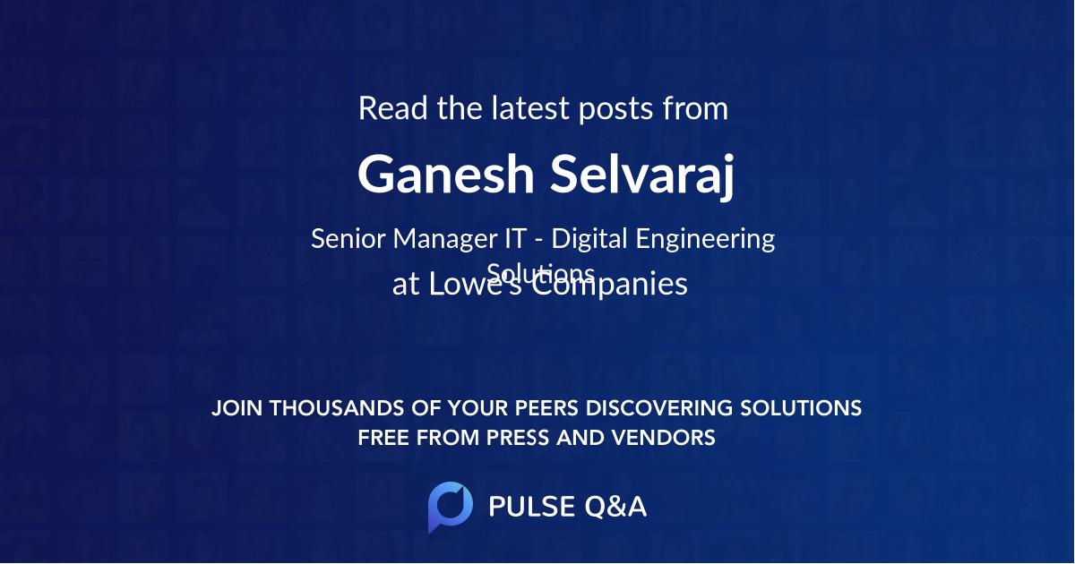 Ganesh Selvaraj