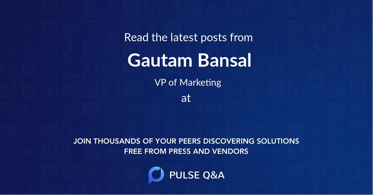 Gautam Bansal