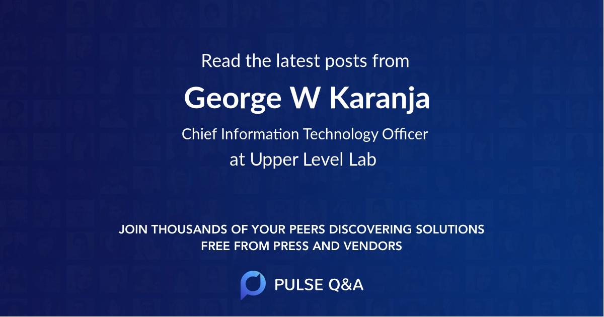 George W Karanja