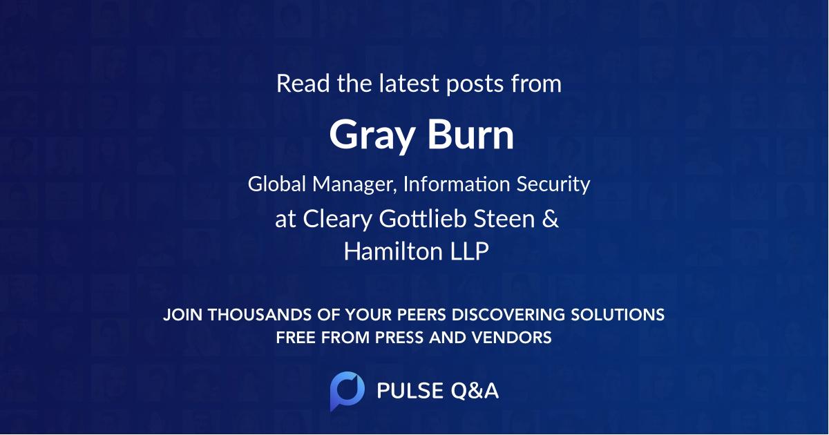 Gray Burn