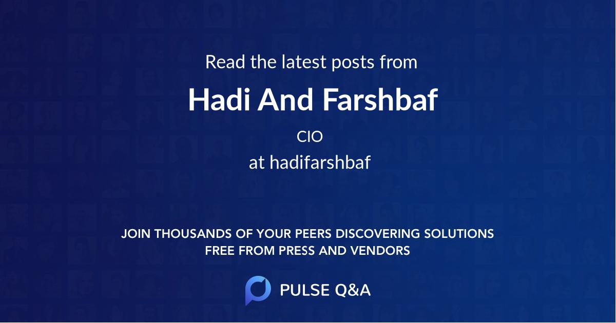 Hadi And Farshbaf