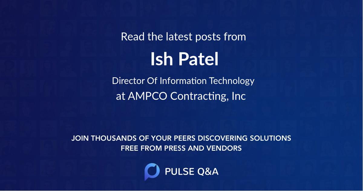 Ish Patel