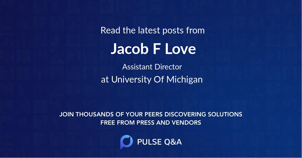 Jacob F Love