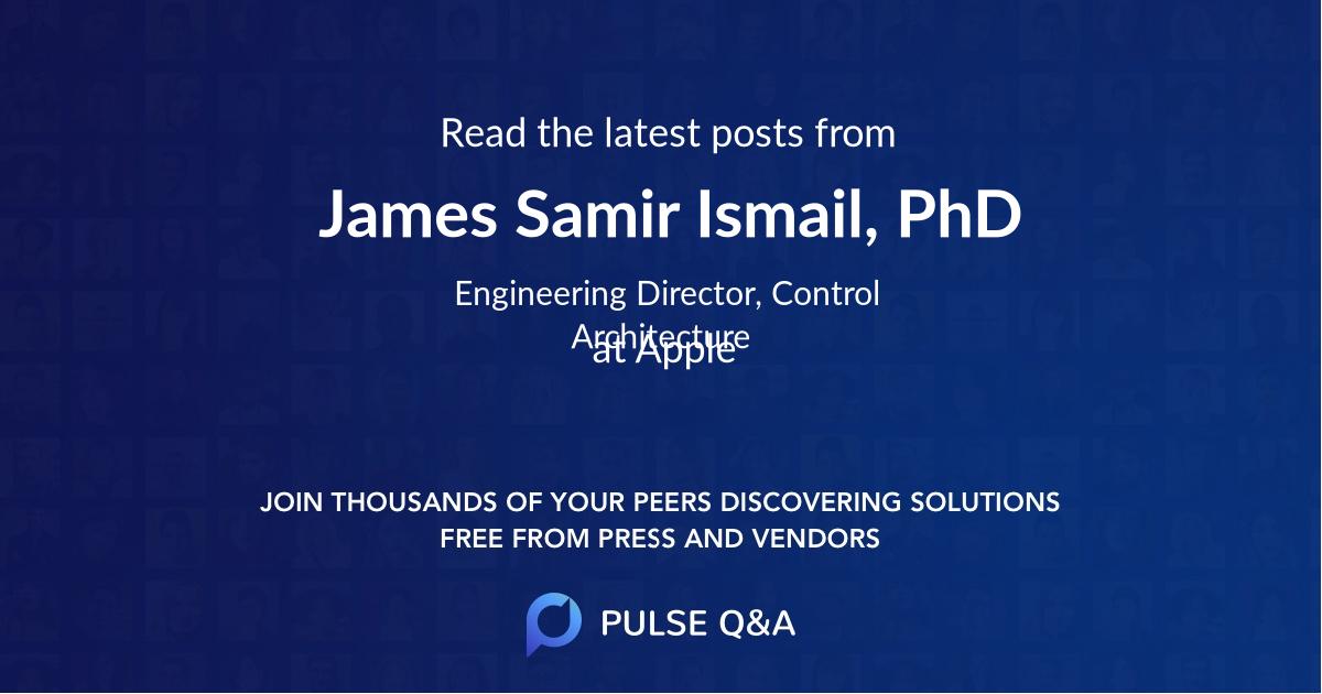 James Samir Ismail, PhD