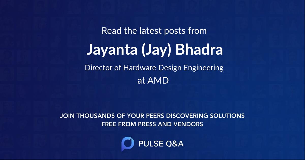Jayanta (Jay) Bhadra