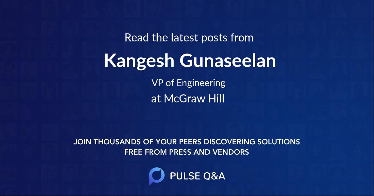 Kangesh Gunaseelan