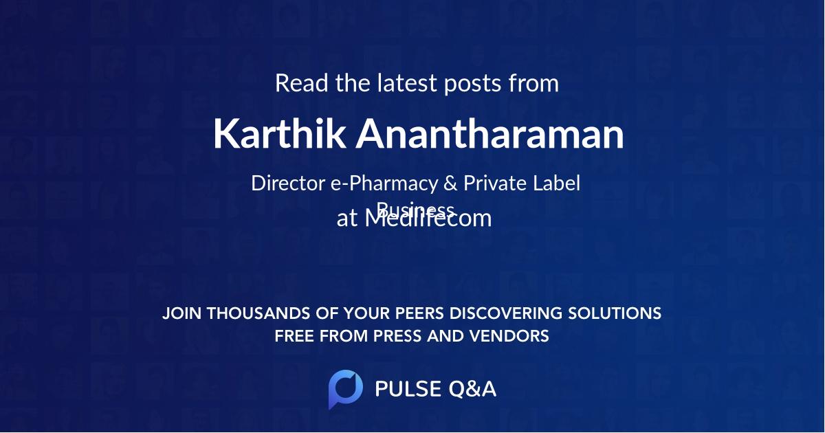 Karthik Anantharaman