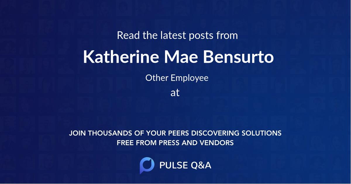 Katherine Mae Bensurto