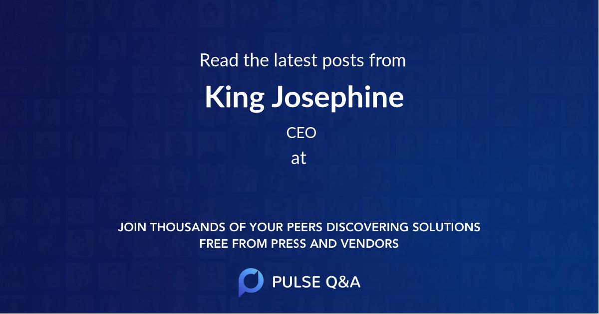 King Josephine