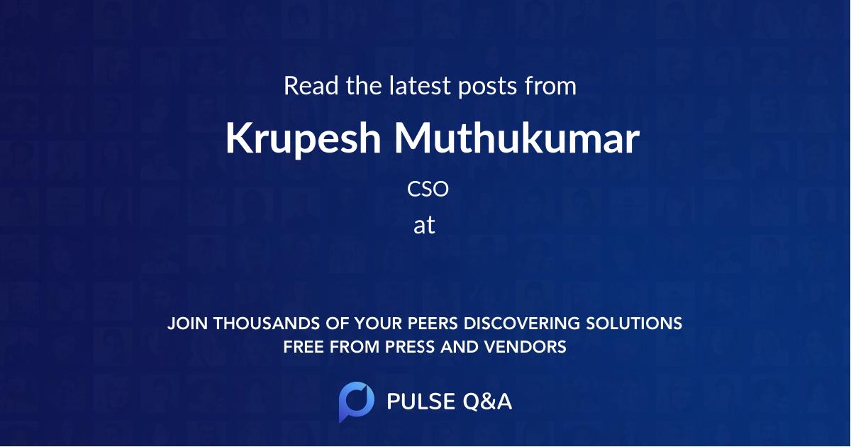 Krupesh Muthukumar
