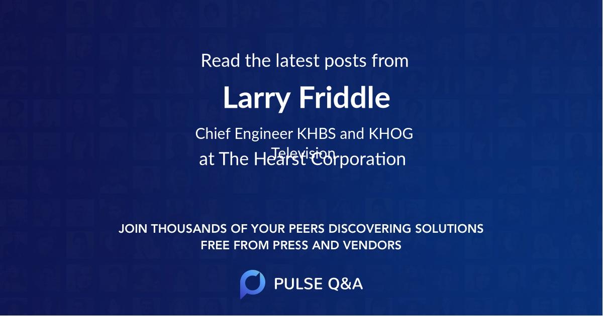 Larry Friddle