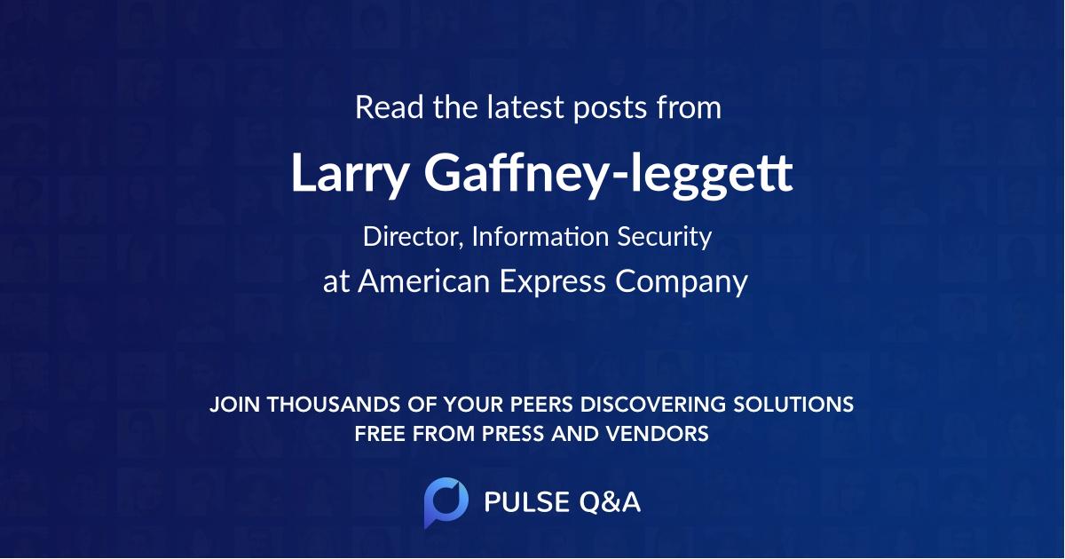 Larry Gaffney-leggett