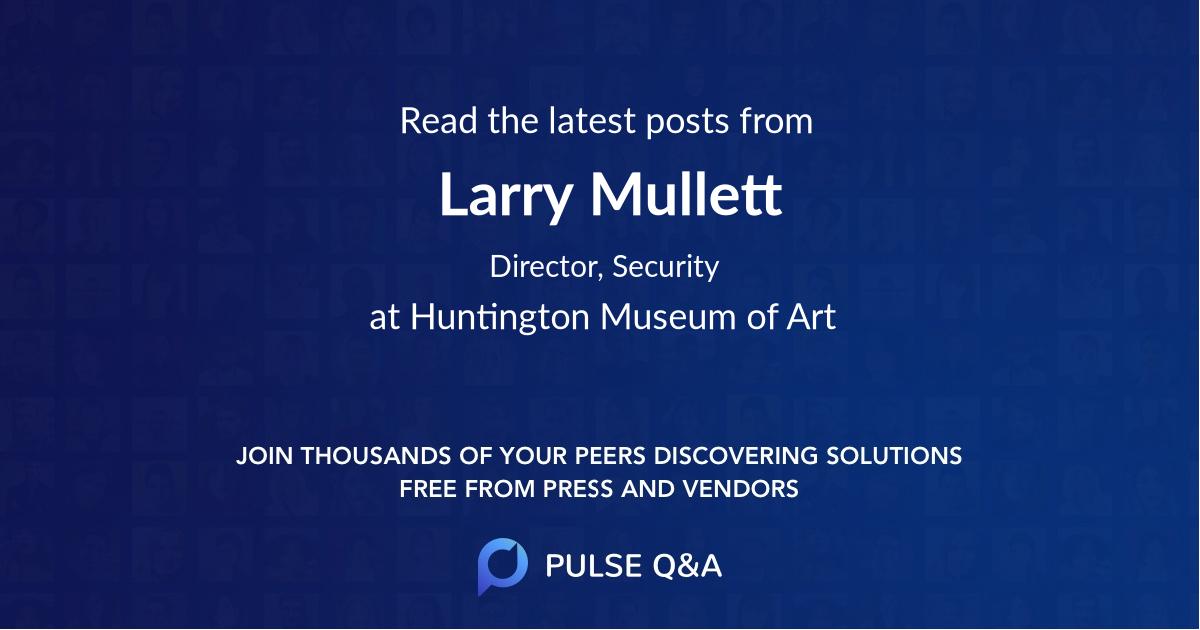 Larry Mullett