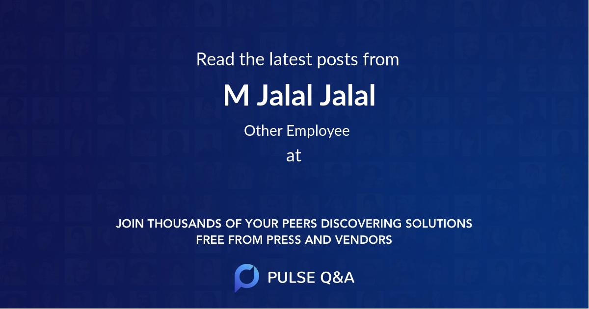 M Jalal Jalal