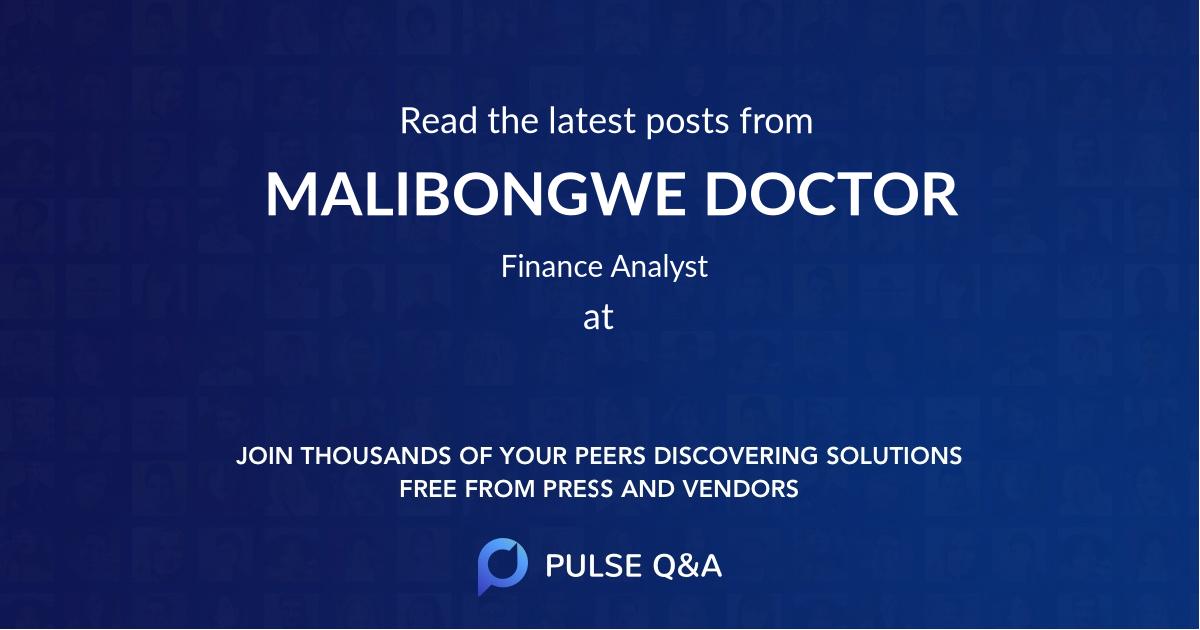 MALIBONGWE DOCTOR