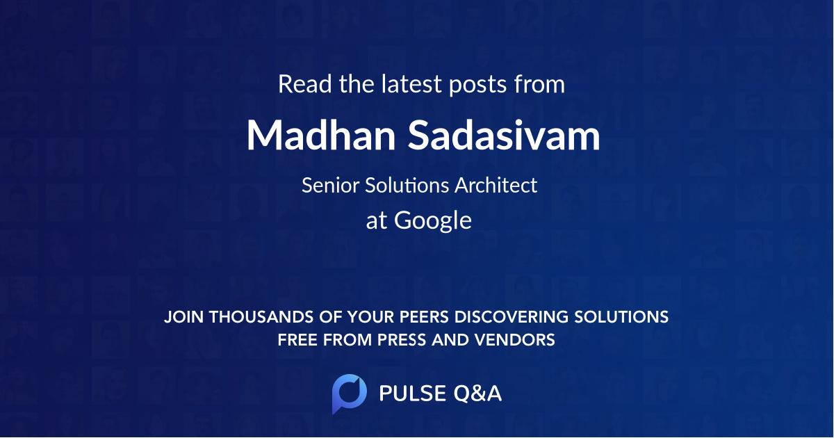 Madhan Sadasivam
