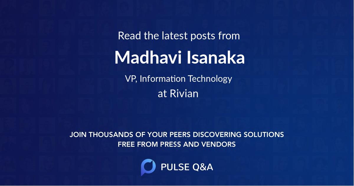 Madhavi Isanaka