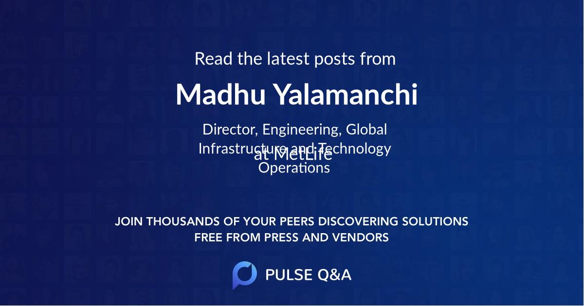 Madhu Yalamanchi