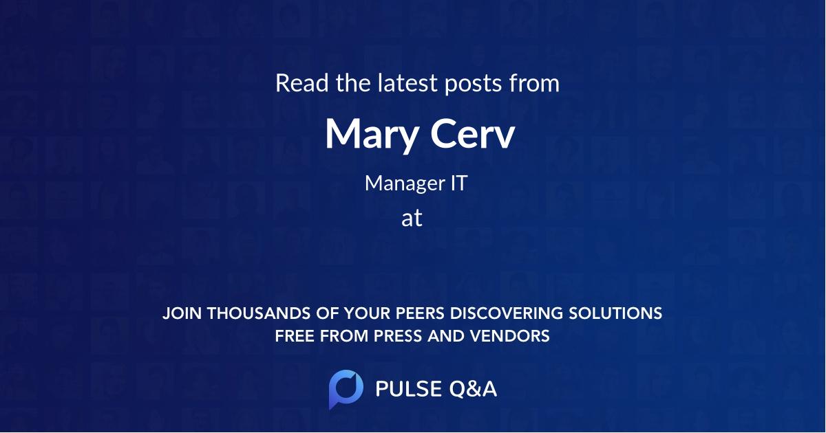 Mary Cerv