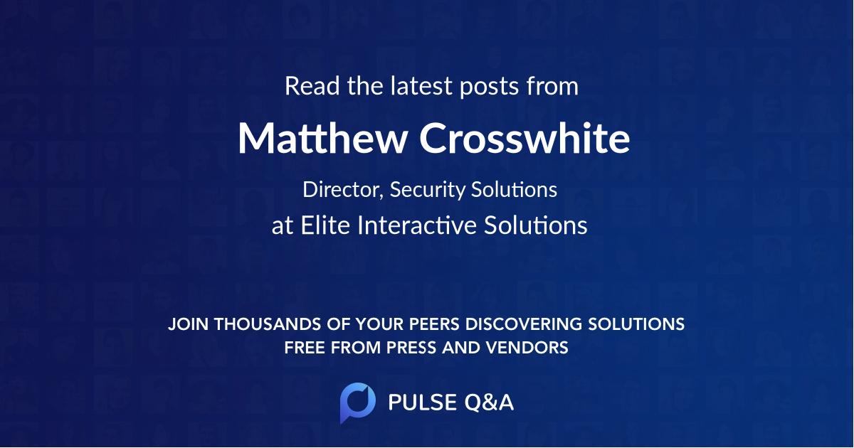 Matthew Crosswhite