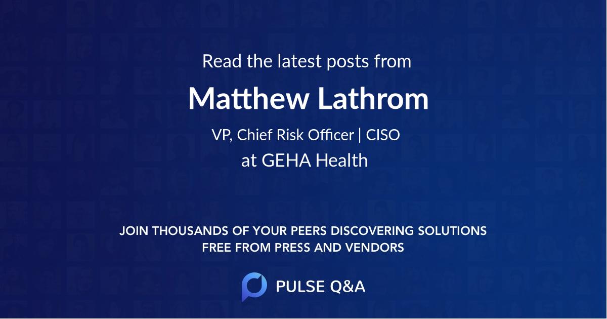 Matthew Lathrom