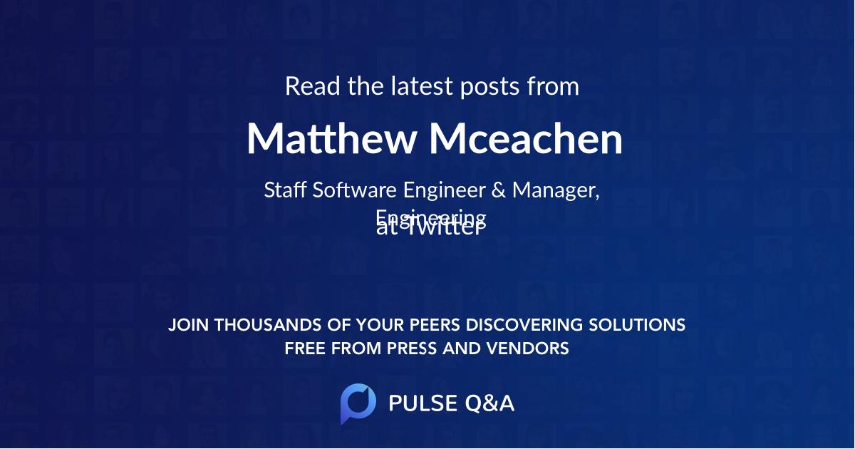 Matthew Mceachen