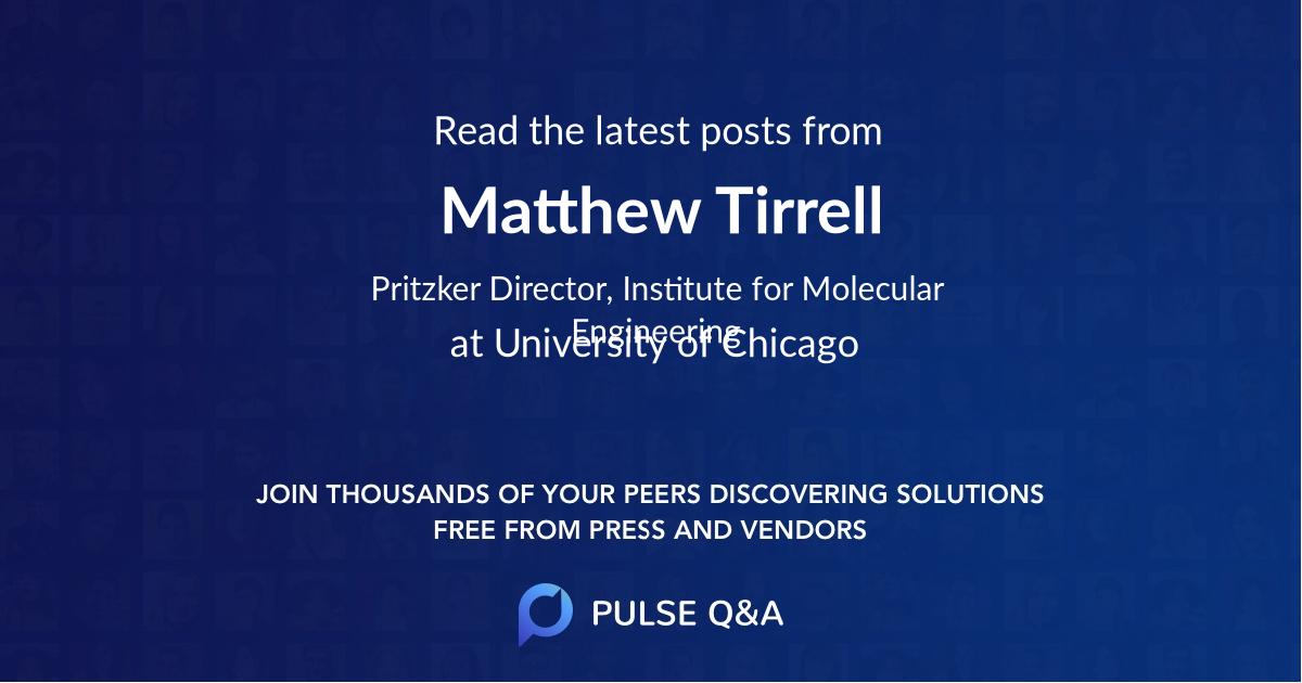 Matthew Tirrell