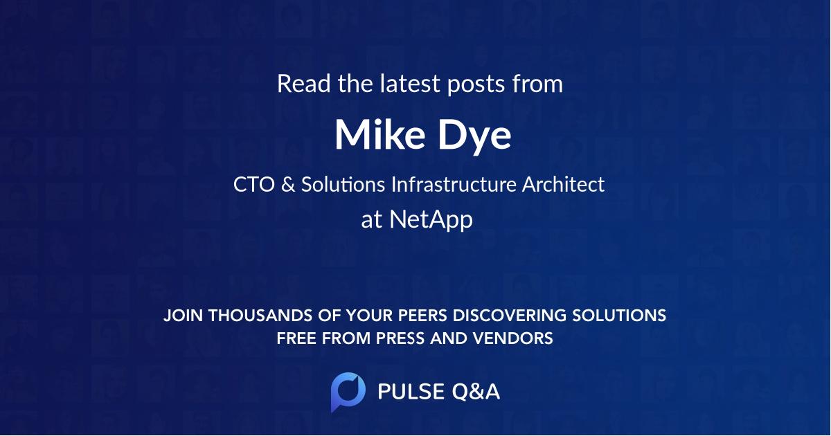 Mike Dye