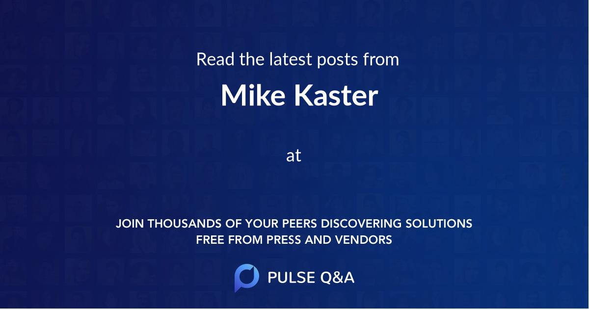 Mike Kaster